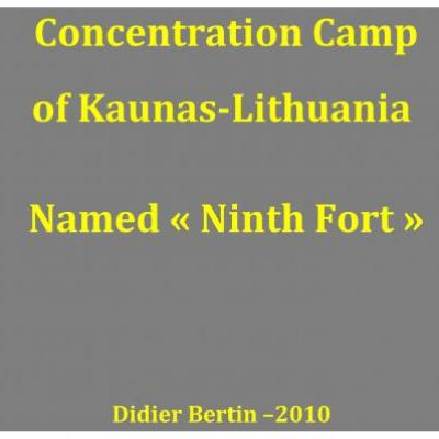CONCENTRATION CAMP OF KAUNAS-LITHUANIA
