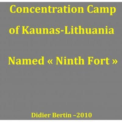 CONCENTRATION CAMP OF KAUNAS-LITHUANIA